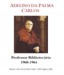 Prof. Doutor Adelino da Palma Carlos 1960-1964