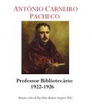 Prof. Doutor António Carneiro Pacheco 1922-1926
