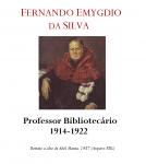 Prof. Doutor Fernando Emygdio da Silva 1914-1922