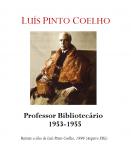 Prof. Doutor Pinto Coelho 1953-1955